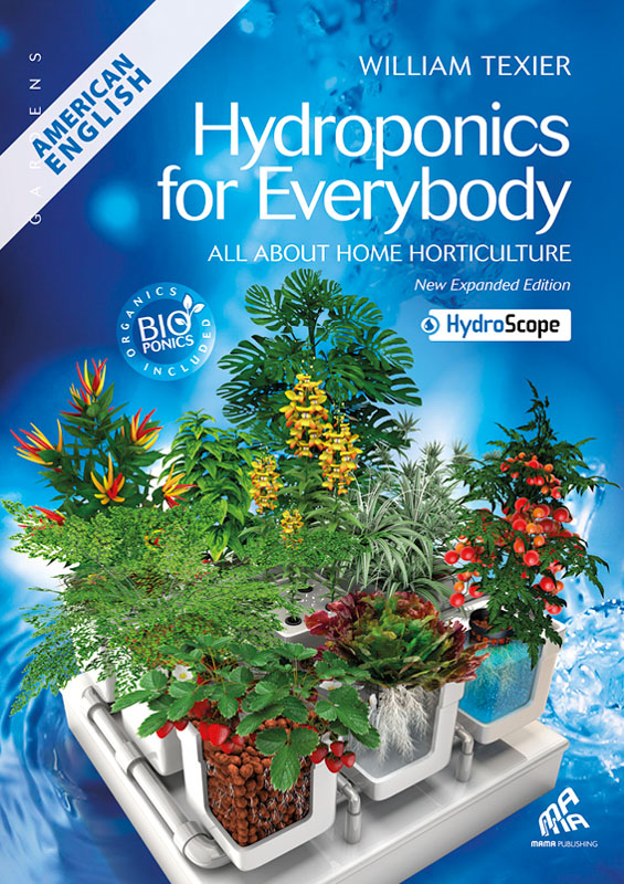 Hydroponics for Everybody - American English Edition